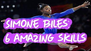 Simone Biles - 6 Amazing Gymnastics Skills