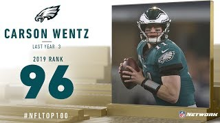 #96: Carson Wentz (QB, Eagles) | Top 100 Players of 2019 | NFL