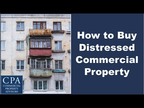 How to Buy Distressed Commercial Property