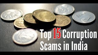 Top 15 Corruption Scams In India || India's Top 15 Largest Scams