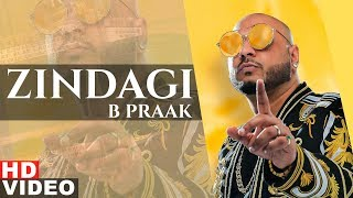 Zindagi – B Praak – High End Yaariyan