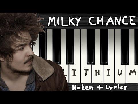Milky Chance - Lithium (Nirvana Cover) → Lyrics + Klaviernoten | Chords