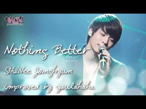 SHINee Jonghyun - Nothing Better (Studio ver)