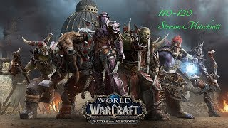 Let´s Play World of Warcraft Battle for Azeroth Leveling 110-120 #047