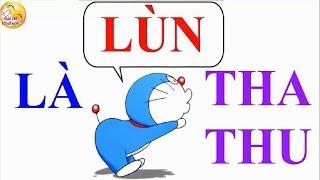 """Lùn Là """"Tha Thu"""" -  Chế Yêu Là """"Tha Thu"""" - Phiên bản Nobita"""