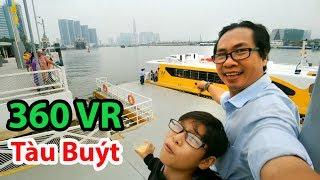 360 VR - Bến Tàu Buýt chạy trên sông ở Sài Gòn đẹp như ở nước ngoài