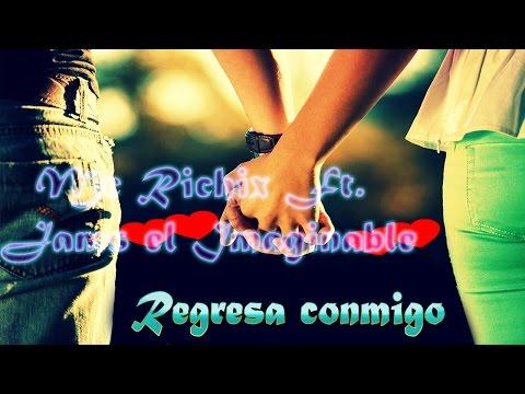 ♥ Regresa conmigo ♥ ► Rap Romantico 2015   Mc Richix Ft Jams + [LETRA]