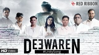 Red Ribbon Entertainment Pvt Ltd - Deewaren - Unity Song