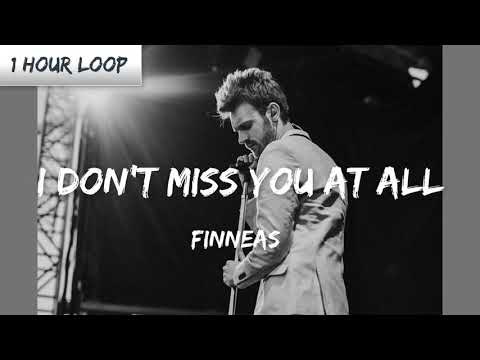 FINNEAS - I Don't Miss You at All (1 HOUR LOOP)