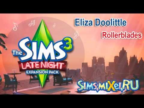 Eliza Doolittle - Rollerblades - Soundtrack The Sims 3 Late Night