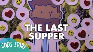 God's Story: The Last Supper