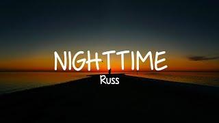 Russ - NIGHTTIME (Lyrics)