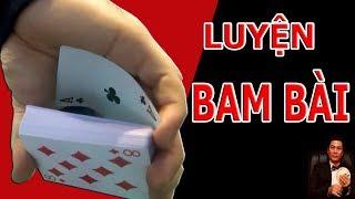 Kỹ năng BAM bài cao hơn cả pass bài | áp dụng trong đánh bài thế nào