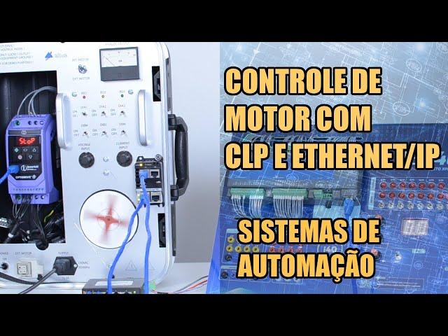 CONTROLE DE MOTOR COM CLP NEXTO XPRESS E ETHERNET/IP