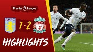 Aston Villa 1-2 Liverpool   Injury time Mane header wins it for Reds   Highlights