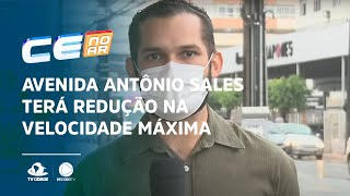 Avenida Antônio Sales terá redução na velocidade máxima a partir de hoje