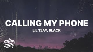Lil Tjay - Calling My Phone (Lyrics) ft. 6LACK