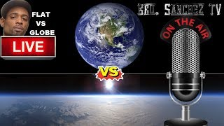 You Wanted To Debate? Let's Do It!!! FLAT EARTH vs GLOBE EARTH Open Panel Stream!!!