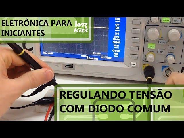 UTILIZANDO DIODOS COMUNS PARA REGULAR TENSÃO | Eletrônica para Iniciantes #080