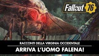 Fallout 76 – Racconti della Virginia Occidentale: Arriva l'uomo falena!
