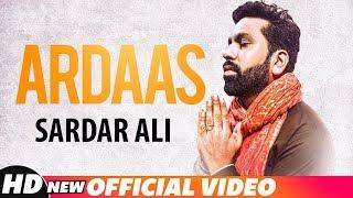 Ardaas – Sardar Ali