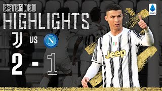 Juventus 2-1 Napoli   CR7 & Dybala Goals secure big win!   EXTENDED Highlights