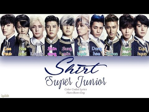 Super Junior (슈퍼주니어) – Shirt (Color Coded Lyrics) [Han/Rom/Eng]