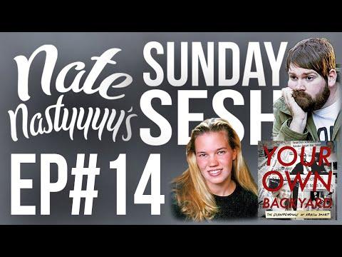 Chris Lambert (Your Own Backyard: The Disappearance of Kristin Smart) - Ep. 14 Nate's Sunday Sesh