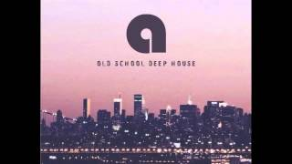 OLD SCHOOL DEEP HOUSE MIX