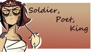 Soldier, Poet, King | MEME