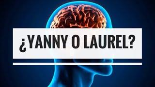 ¿LAUREL O YANNY? EXPLICACIÓN SIMPLE