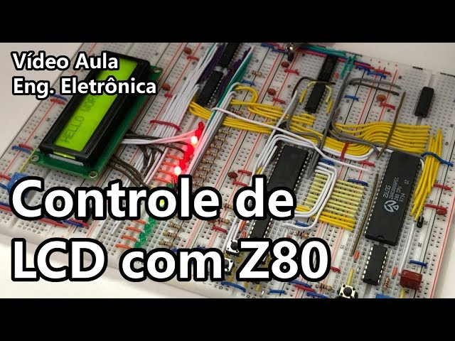 DISPLAY LCD COM Z80 | Vídeo Aula #319