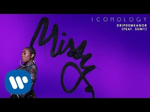 MIssy Elliott - Dripdemeanor (feat. Sum1) [Official Audio]