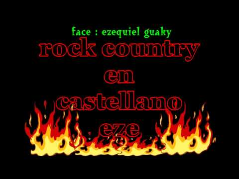 rock country - se que tendras que llorar eze