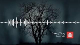 Creepy Tricky (Free Download Funny Creepy Music)
