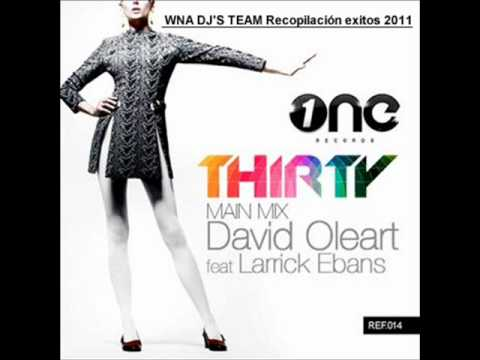 David Oleart feat. Larrick Ebanks - Thirty (HD) Original Mix