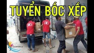 TUYỂN GẤP CÔNG NHÂN BỐC XẾP| Công ty TNHH Thành Bưởi tuyển 15 công nhân bốc xếp thời vụ Tết