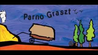 Parno Graszt - Parno Graszt- Going to the pub