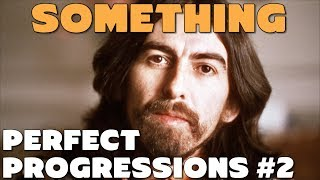 """Analyzing the Chords from George Harrison's """"Something"""" - Perfect Progressions #2"""