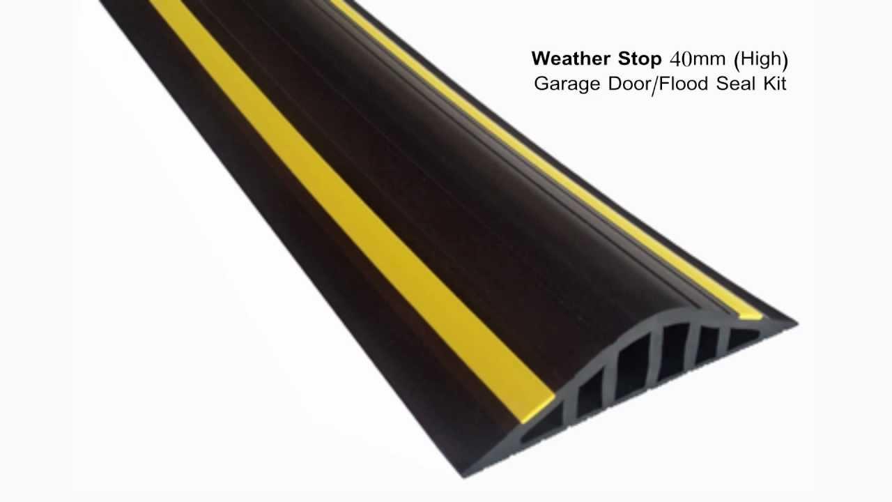 Weather Stop 40mm High Garage Door Flood Barrier Seal