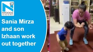 Sania Mirza and son Izhaan doing squats will inspire you t..
