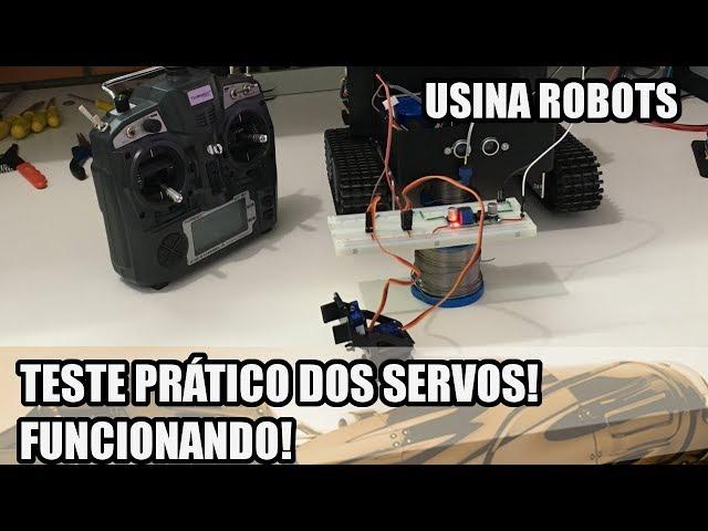 TESTE PRÁTICO DOS SERVOS | Usina Robots US-2 #140