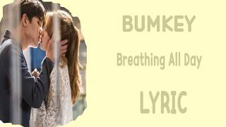 [LYRIC] BUMKEY  - Breathing All Day [Han-Rom-Eng]