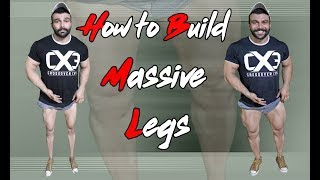 How To Build Massive Legs | Tips and Workout
