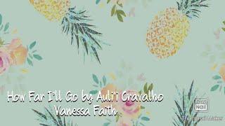 HOW FAR I'LL GO BY AULI'I CRAVALHO FROM MOANA: Nessa Faith