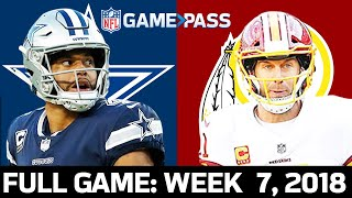 Dallas Cowboys vs. Washington Redskins Week 7, 2018 FULL Game