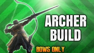 Dark Souls 3 Builds - The Archer (PvP/PvE)(Bows Only) - Best Combat & Stealth Bow Build