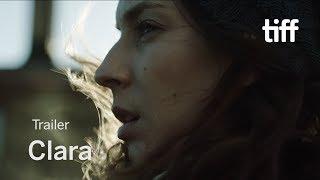CLARA Trailer   TIFF 2018