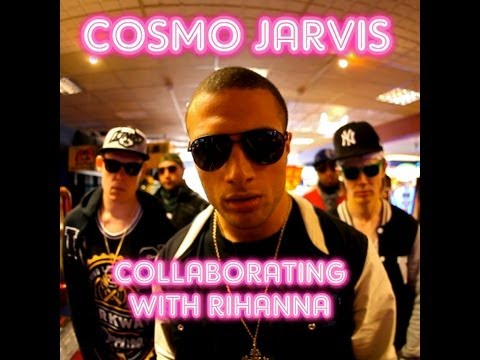 Collaborating With Rihanna - Cosmo Jarvis