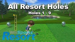 All Resort Holes - Wii Sports Resort (Golf Gameplay)